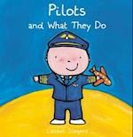 Pilots and What They Do (What They Do)