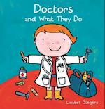 Doctors and What They Do (What They Do)