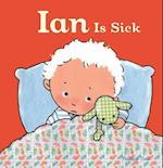 Ian Is Sick (Ian and Sarah)