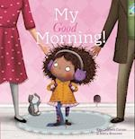 My Good Morning!