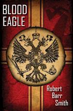 Blood Eagle af Robert Barr Smith