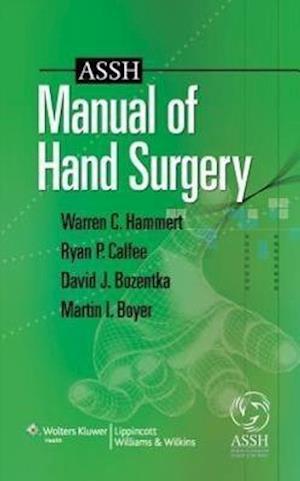 Bog, paperback ASSH Manual of Hand Surgery af Ryan Patrick Calfee, David J Bozentka, Warren C Hammert