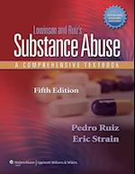 Lowinson and Ruiz's Substance Abuse af Pedro Ruiz, Eric C Strain