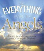 The Everything Guide to Angels (Everything (New Age))