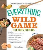 Everything Wild Game Cookbook (Everything)