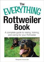 Everything Rottweiler Book (Everything)