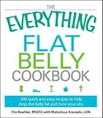 The Everything Flat Belly Cookbook (Everything: Cooking)