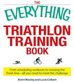 Everything Triathlon Training Book (Everything)