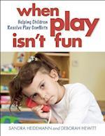 When Play Isn't Fun