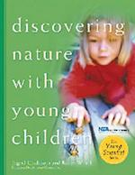 Discovering Nature with Young Children af Ingrid Chalufour