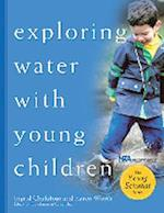 Exploring Water with Young Children af Karen Worth