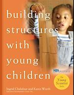 Building Structures with Young Children af Ingrid Chalufour