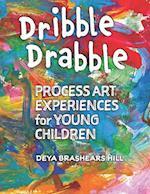 Dribble Drabble af Deya Brashears Hill, Deya Brashears Hill