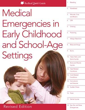 Medical Emergencies in Early Childhood and School-Age Settings af Redleaf Press