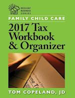 Family Child Care 2017 Tax Workbook & Organizer (Redleaf Business)