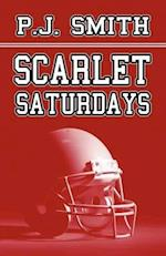 Scarlet Saturdays af P. J. Smith