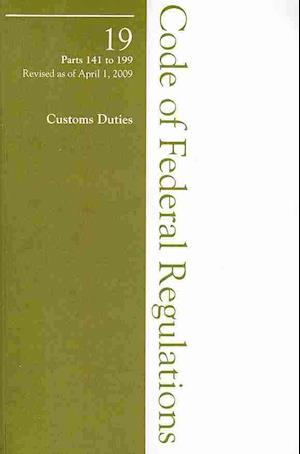 Bog, paperback 2009 19 CFR 141-199 (United States Customs Service) af Office of The Federal Register (U.S.)