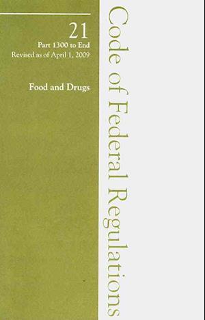 2009 21 CFR 1300-END (Drug Enforcement Admin)