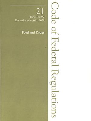 2009 21 CFR 1-99 (Food and Drug Admin, General)