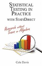 Statistical Testing in Practice with Statsdirect