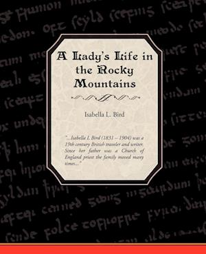 A Ladies Life in the Rocky Mountains
