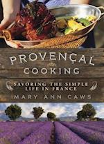 Provencal Cooking af Mary Ann Caws