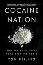 Cocaine Nation af Tom Feiling