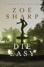 Die Easy (Charlie Fox)
