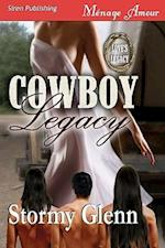 Cowboy Legacy [Love's Legacy 1] (Siren Menage Amour 58)
