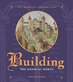 Building the Medieval World af Christine Sciacca