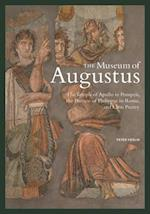The Museum of Augustus - The Temple of Apollo in Pompeii, The Portico of Philippus in Rome, and Latin Poetry