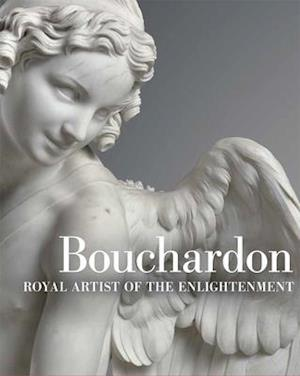 Bog, hardback Bouchardon - Royal Artist of the Enlightenment af Edouard Kopp