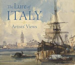 Bog, hardback The Lure of Italy - Artists` Views af Julian Brooks
