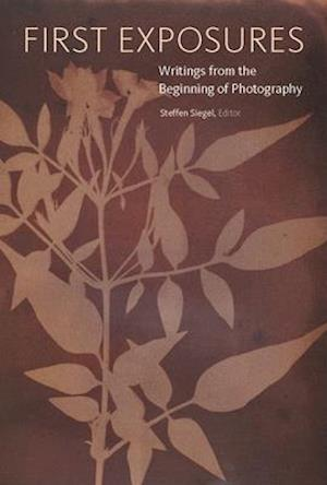 Bog, paperback First Exposures - Writings from the Beginning of Photography