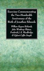 Exercises Commemorating the Two-Hundredth Anniversary of the Birth of Jonathan Edwards af John Wintrop Platner, Frederick J. E. Woodbridge, William Rogers Richards