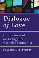 Dialogue of Love af Eduardo J. Echeverria