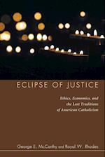 Eclipse of Justice af Royal W. Rhodes, George E. McCarthy