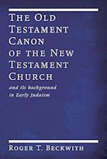 The Old Testament Canon of the New Testament Church af Roger T. Beckwith