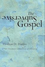 The Subversive Gospel