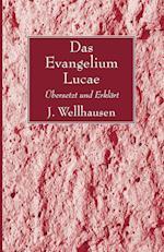 Das Evangelium Lucae