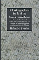 A Lexicographical Study of the Greek Inscription af Helen M. Searles