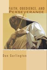 Faith, Obedience, and Perseverance af Don Garlington