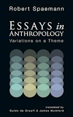 Essays in Anthropology: Variations on a Theme af Robert Spaemann