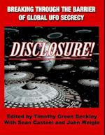 Disclosure! Breaking Through the Barrier of Global UFO Secrecy