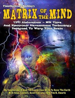 Bog, paperback Matrix of the Mind af Commander X. And Committee of 12, Sean Casteel, Scott Corrales