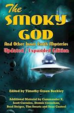 The Smoky God and Other Inner Earth Mysteries af Commander X, Scott Corrales, Dennis Crenshaw