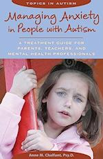 Managing Anxiety in People with Autism