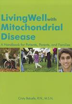 Living Well with Mitochondrial Disease