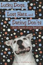 Lucky Dogs, Lost Hats & Dating Donts