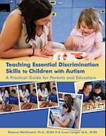 Teaching Essential Discrimination Skills to Children With Autism (Woodbine House)